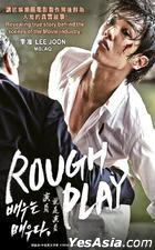 Rough Play (DVD) (Malaysia Version)
