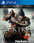 SEKIRO: SHADOWS DIE TWICE GAME OF THE YEAR EDITION (日本版)