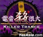 Killer Trance