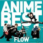FLOW Anime Best (Normal Edition) (Japan Version)
