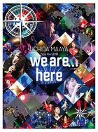 UCHIDA MAAYA Zepp Tour 2019「we are here」[BLU-RAY] (Japan Version)