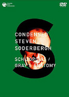 CONDENSED STEVEN SODERBERGH SCHIZOPOLIS / GRAY`S ANATOMY (Japan Version)