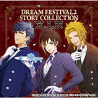Dream Festival 2 Story Collection -X.I.P.- (Japan Version)