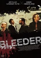 Bleeder (DVD) (Japan Version)