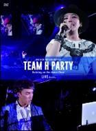 TEAM H PARTY HOUR DVD -LIVE EDITION- (2DVD+ PHOTOBOOK) (初回限定版)(日本版)