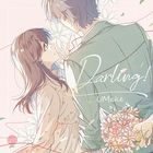Darling! (SINGLE+DVD) (First Press Limited Edition) (Japan Version)