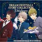 Dream Festival 2 Story Collection -3 Majesty- (Japan Version)