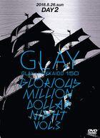 GLAY X Hokkaido 150 Glorious Million Dollar Night vol.3 (Day 2) (Japan Version)