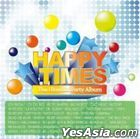 Happy Times (2CD) (Taiwan Version)