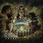 OCTOPATH TRAVELER Tairiku no Hasha Original Soundtrack (Japan Version)