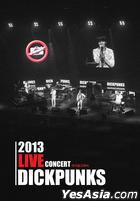Dickpunks - 2013 Live Concert (2CD)