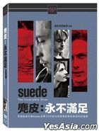 Suede: The Insatiable Ones (2018) (DVD) (Taiwan Version)