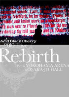 2010 Live 'Re:birth' -Live at YOKOHAMA ARENA & OSAKA-JO HALL- (Jacket A)(Japan Version)