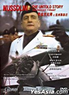 Mussolini - The Untold Story, The Fascist Tyrant (DVD) (Hong Kong Version)