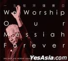 We Worship Our Messiah Forever (CD + DVD)
