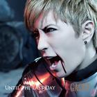 Until The Last Day (SINGLE+DVD)(Japan Version)