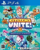 Citizens Unite! : Earth x Space (Japan Version)