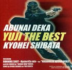 Abunai Deka YUJI THE BEST (Japan Version)