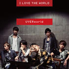 I LOVE THE WORLD (Normal Edition)(Japan Version)