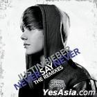 Never Say Never - The Remixes (Taiwan Version)