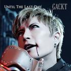 Until The Last Day (Japan Version)