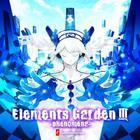 Elements Garden 3 (Japan Version)