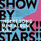 TV Anime SHOW BY ROCK!! STARS!! Interlude Mini Album Vol.2 (Japan Version)