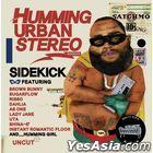 Humming Urban Stereo - Sidekick  (Reissue)