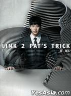 Link 2 Pat's Trick (CD+DVD)