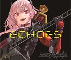 Character Songs Collection [ECHOES] (ALBUM+BLU-RAY)  (初回限定版) (日本版)