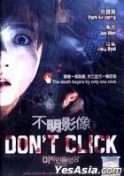 Don't Click (2012) (DVD) (Malaysia Version)