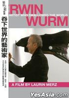 Erwin Wurm - The Artist Who Swallowed The World (DVD) (Taiwan Version)