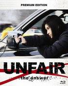 Unfair the Answer (Blu-ray) (Premium Edition) (Japan Version)