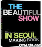 BEAST World Tour BEAUTIFUL SHOW in Seoul Concert Making Book (First Press Limited Edition) (Korea Version)
