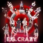 E.G. CRAZY (2CD) (Japan Version)
