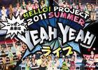 Hello! Project 2011 SUMMER - Nippon no Mirai wa YEAH YEAH Live - (Japan Version)