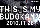 This is My Budokan?! 2010.11.28  (Japan Version)