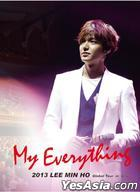 Lee Min Ho - 2013 Global Tour 'My Everything' in Seoul (DVD) (2-Disc) (Korea Version)