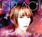 SHOEGAZER (SINGLE+BLU-RAY) (First Press Limited Edition)(Japan Version)