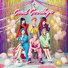 Good Goodbye (SINGLE+DVD) (Japan Version)