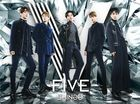 FIVE [TYPE B] (ALBUM + DVD) (First Press Limited Edition) (Japan Version)