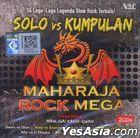 Maharaja Rock Mega - Solo Vs Kumpulan (2CD) (Malaysia Version)