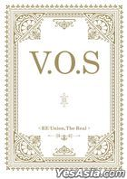 V.O.S Mini Album - Re:Union The Real