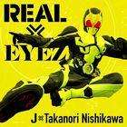 REAL X EYEZ (SINGLE+DVD) (Japan Version)