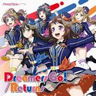 Dreamers Go! / Returns  (SINGLE+BLU-RAY)  (First Press Limited Edition) (Japan Version)
