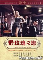 The Wild, Wild Rose (DVD) (Taiwan Version)