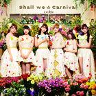 Shall we☆Carnival  (ALBUM+BLU-RAY) (Japan Version)