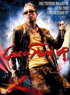 2007 TSUYOSHI NAGABUCHI ARENA TOUR COME ON STAND UP! (Japan Version)