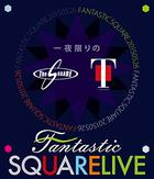 Ichiyakagiri no FANTASTIC SQUARE LIVE [BLU-RAY](Japan Version)