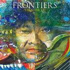 FRONTIERS (First Press Limited Edition) (Japan Version)